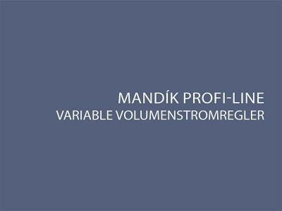 Prospekt Mandik Volumenstromregler